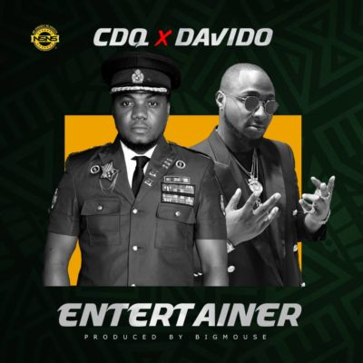 CDQ x Davido - Entertainer