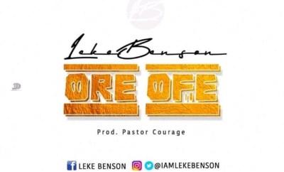 Leke Benson - Ore Ofe