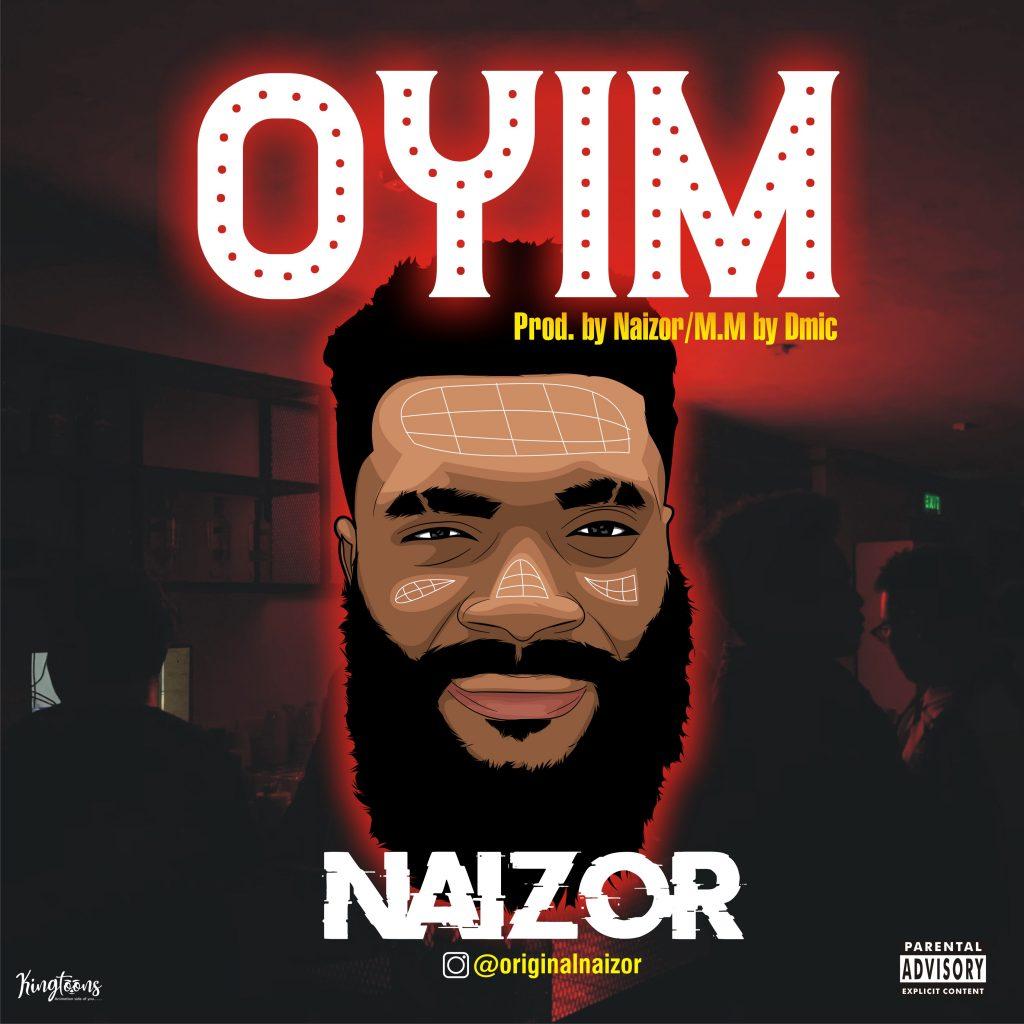 Naizor - Oyim