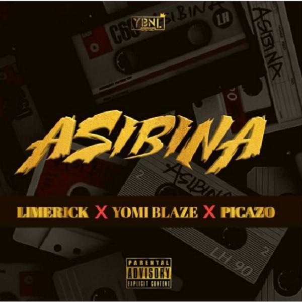 Limerick, Yomi Blaze, Picazo – Asibina