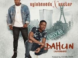 Oyinkade ft Vector - Dahun (Answer)