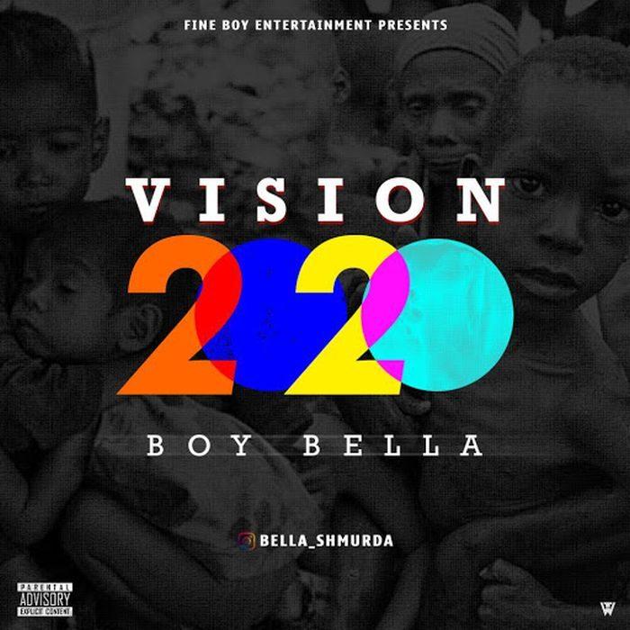 Boi Bella (Bella Shmurda) – Vision 2020