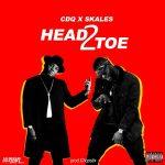 CDQ & Skales – Head2Toe