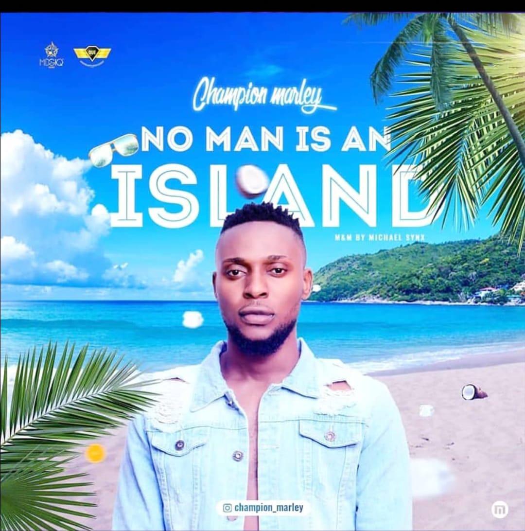 Champion Marley - No Man Is An Island