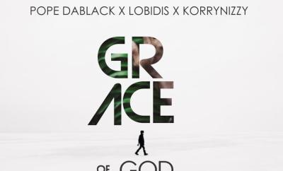 Pope Dablack Ft. Lobidis & Korrynizzy - Grace Of God