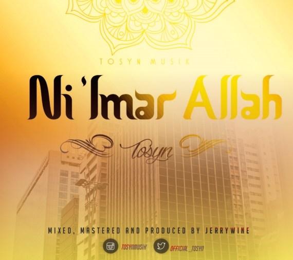 Tosyn - Ni 'imar Allah