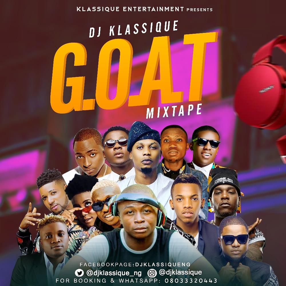 Mixtape: Dj Klassique - G.O.A.T Mix