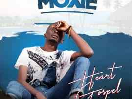 Moxie - Heart Gospel (Prod. By BrayneZee)