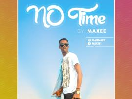 Maxee – No Time (Prod. by Crispy)