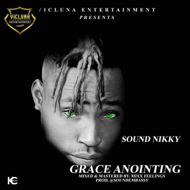 Sound Nikky - Grace Annointing