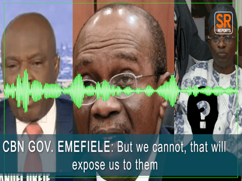 CBN governor, Godwin Emefiele purportedly caught on tape discussing how to cover up N500bn allegedly stolen from the bank