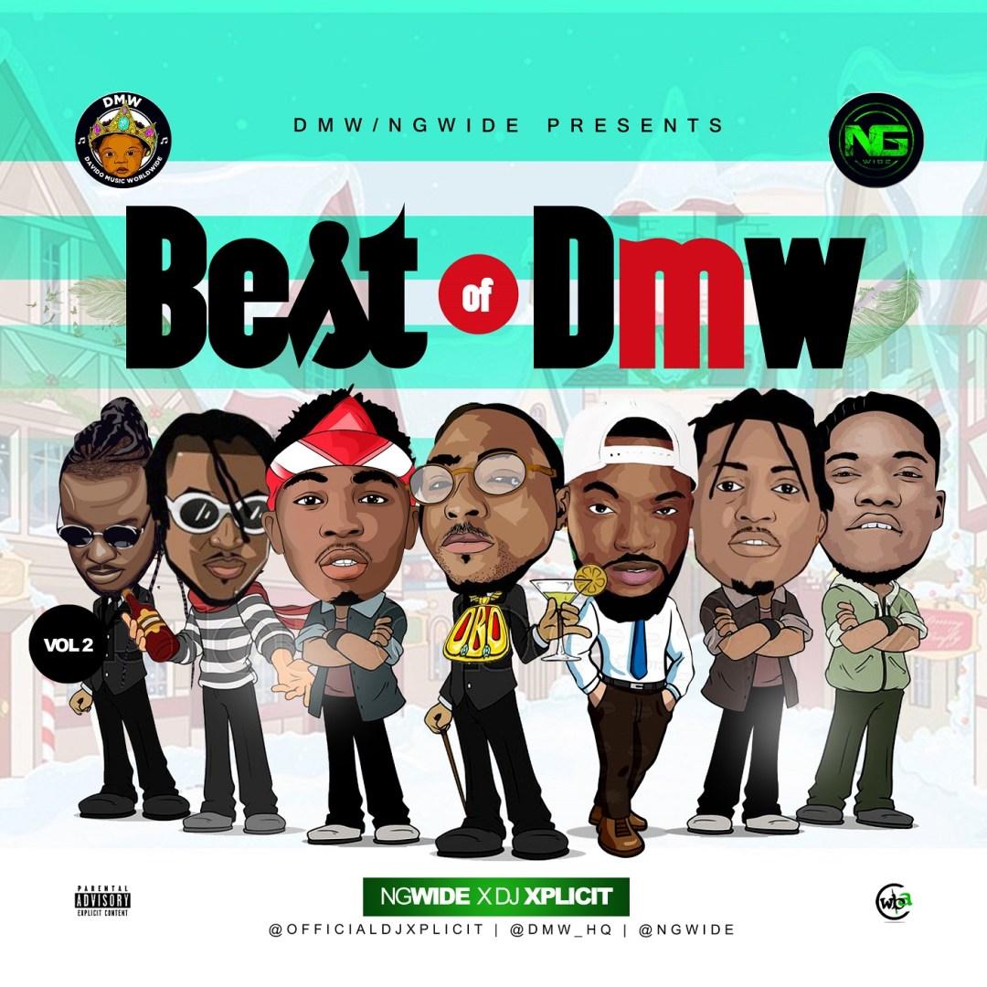 MIXTAPE: Dj Xplicit - Best of DMW Vol. 2