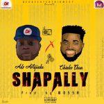 Adx Artquake – Shapally ft Chinko Ekun