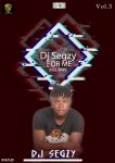 MIXTAPE: Dj Segzy – For Me Mixtape Vol 3