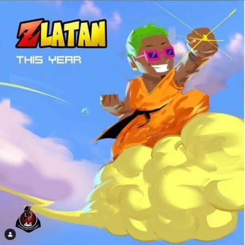 Zlatan – This Year (Prod. By Rexxie)