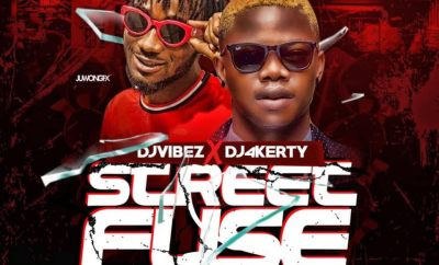 MIXTAPE: Dj 4kerty X Dj Vibez - Street Fuse Mixtape