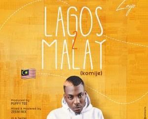 Zayo – Lagos To Malay