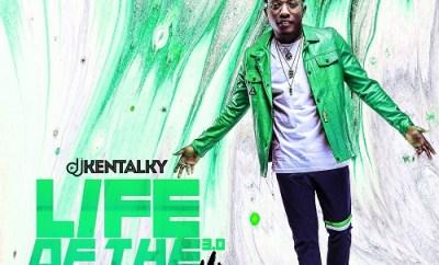 MIXTAPE: Dj Kentalky - Life Of The Party 3.0 Mix