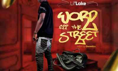 Lil'lake - Word Fii The Street