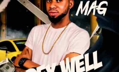 Mag - Dey Well