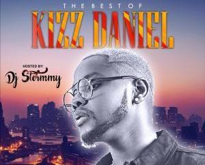 MIXTAPE: SureLoaded x DJ Stormmy - Best Of Kizz Daniel