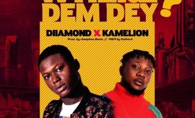 Diiamond ft. Kamelion - Where Dem Dey
