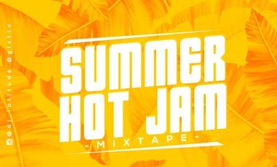 MIXTAPE: DJ Latitude - Summer Hot Jam Mixtape