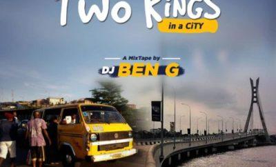 MIXTAPE: DJ Ben G - Two Kings in A City Mixtape