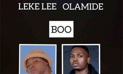 Leke Lee X Olamide - Boo