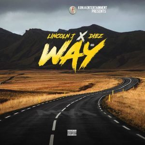 Lincoln J x Diez - Way