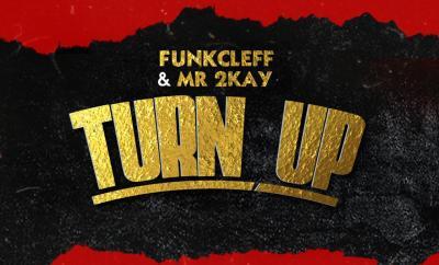 Funkcleff & Mr 2Kay - Turn Up
