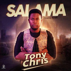 Tonychris - Salama (Prod. by Kraq)