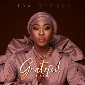 Lisa George - Grateful + Girls Abre (EP)