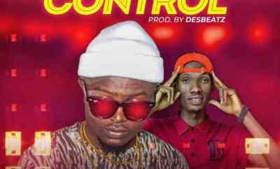 Perryflexzy ft. Dessy – Control [Prod. by Desbeatz]