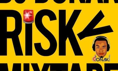 DJ Donak ft. Davido - Risky Mixtape