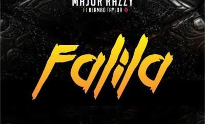 Major Razzy Ft. Beambo Taylor – Falila