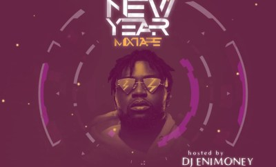 47vibez ft. Dj Enimoney – New Year Mixtape