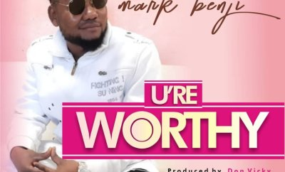 Mark benji - U re Worthy