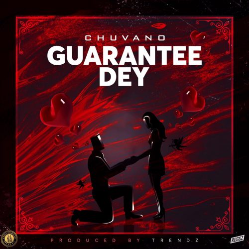 Chuvano - Guarantee Dey