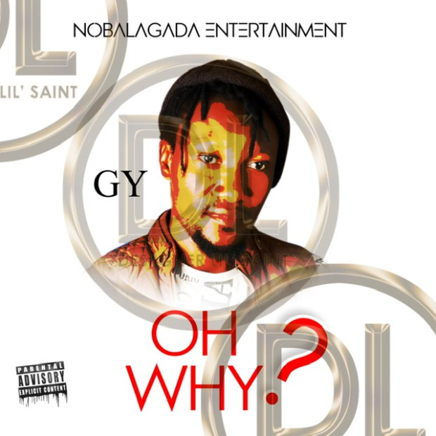 GY ft Mr Batty - Oh Why