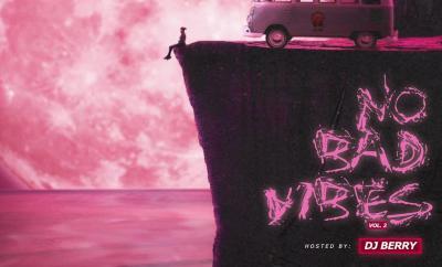 Dj Berry – No Bad Vibes Vol.2 Mixtape