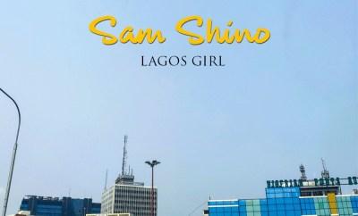 Sam Shino - Lagos Girl