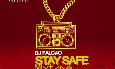 Dj Falcao - Stay Safe Mix