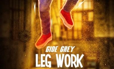 Gide Grey - Leg work