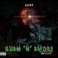Kasmo - Kush n Smoke