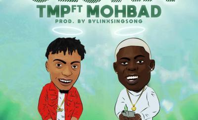 TMP Ft. MohBad - Oluwa