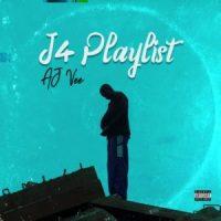 EP: Aj Vee - J4 Playlist