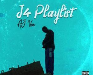 Aj Vee - J4 Playlist