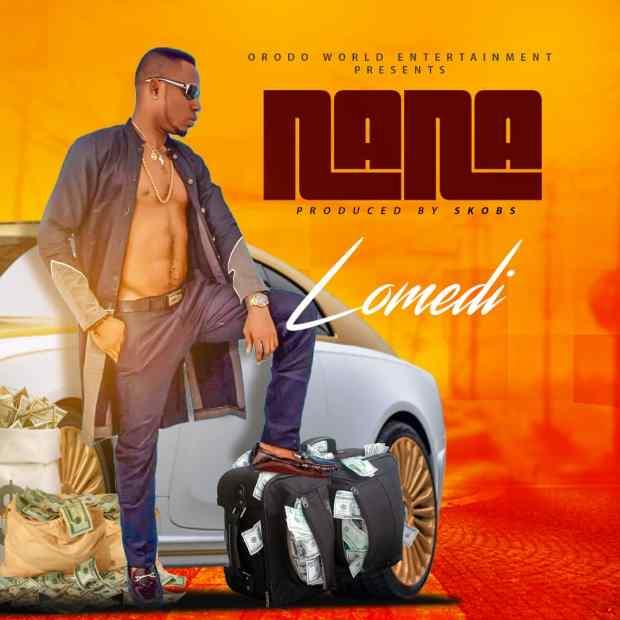 Lomedi - Nana [Prod. by Skobs]