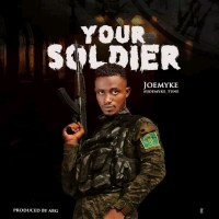 Joemyke - Your Soldier